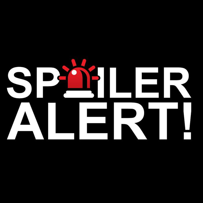 A blog about spoilers (contains no spoilers)